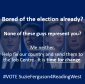 Bored of election